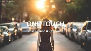 Jess Glynne & Jax Jones   One Touch   Lyrics