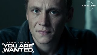 You are wanted - Trailer
