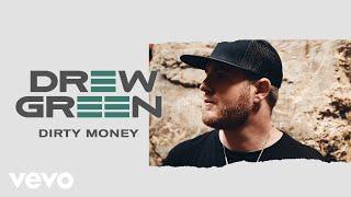 Drew Green Dirty Money