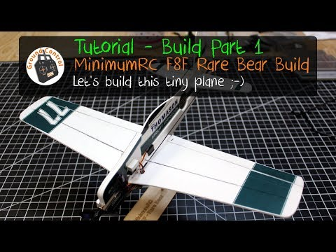 Tutorial - Build Part 1 - MinimumRC F8F Rare Bear Pro from Banggood