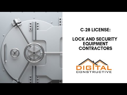 Run a Locksmith Business? Get a C-28 California Contractor ...