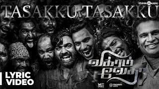 Vikram Vedha Songs | Tasakku Tasakku Song with Lyrics | R.Madhavan, Vijay Sethupathi | Sam C.S