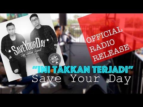 Save Your Day (SYD) Rilis Single Ini Takkan Terjadi