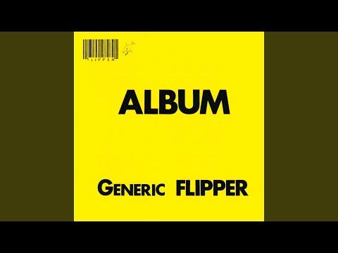 Flipper - I Saw You Shine
