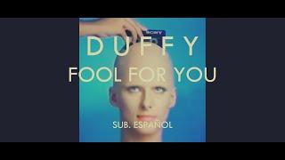 Duffy - Fool for You - Sub. Español
