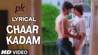 'Chaar Kadam' Full Song with LYRICS | PK   - YouTube