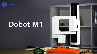 Dobot M1-All-in-one Robotic Arm!