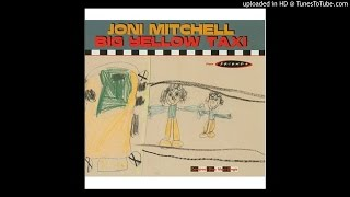 Joni Mitchell  - Big Yellow Taxi (Late Night Club Mix)