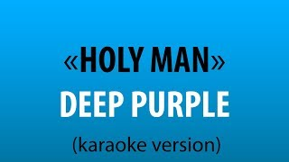 Deep Purple - Holy Man (karaoke version) sing karaoke