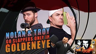 Nolan North and Troy Baker Go Slappers Only in GoldenEye 007