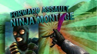 Forward Assault - Ninja Montage (Trolling,Ninja Defuses and More!)