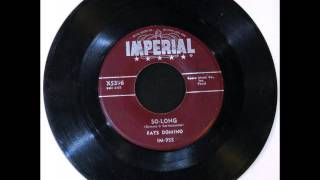 FATS DOMINO - So Long [New Orleans R&B - 1956]