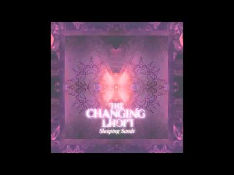 The Changing Light - Sleeping Sands (PrePro)