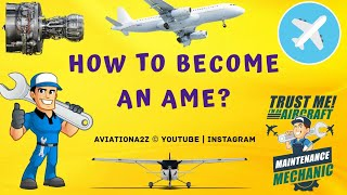 How to become an AME( Aircraft Maintenance Engineer )??  AVIATION A2Z 