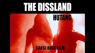 THE DISSLAND - HUTANG