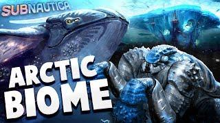 Subnautica - THE ARCTIC BIOME DLC! - New Creatures & New Story! - Subnautica Gameplay Updates