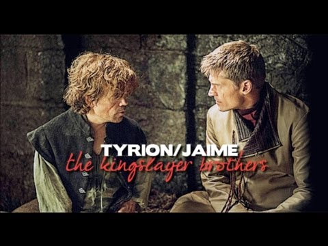 [GoT] Tyrion & Jaime Lannister » The Kingslayer Brothers