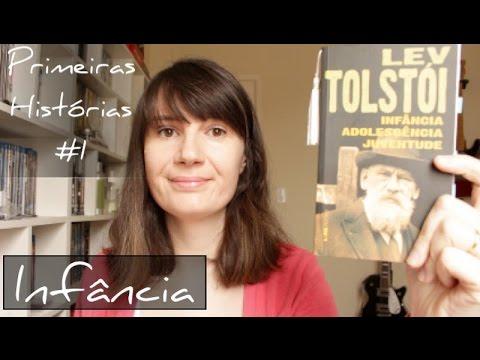 Infa?ncia (Tolsto?i)   Primeiras histo?rias #1   Tatiana Feltrin