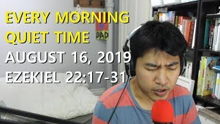 Every Morning Quiet Time (19/8/16)