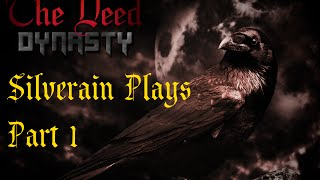 Lets Play: The Deed Dynasty Part 1: Blood Will Have Blood