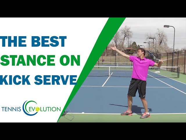 The Best Stance ON The Kick Serve (GOOD!) | TENNIS SERVE