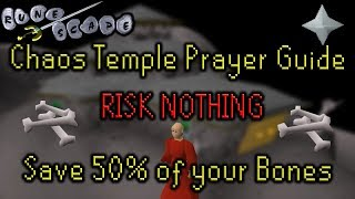 OSRS 2007 Runescape Chaos Temple Prayer Training Guide (Wilderness) NO RISK for 99 Prayer 2 Accounts