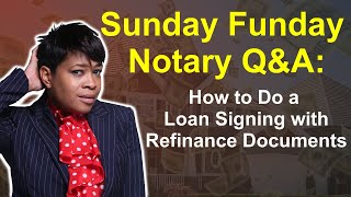 Notary Coach: How to do a Loan Signing with Refinance Documents