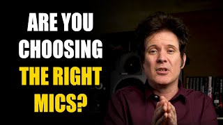 Are you choosing the right mics? | FAQ Friday