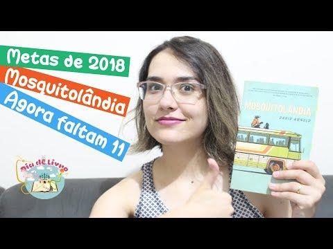 Mosquitolândia  - Metas de Leitura 2018