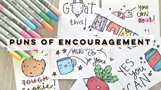 Puns of Encouragement!   Doodles by Sarah