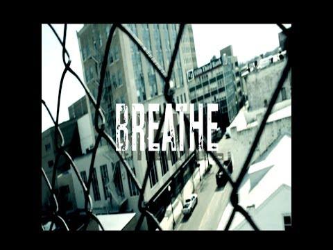 """BREATHE"" FT. SLEEP"