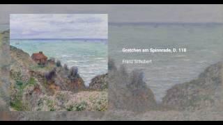 Gretchen am Spinnrade, D. 118