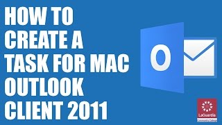 Create a task for Mac Outlook Client '11