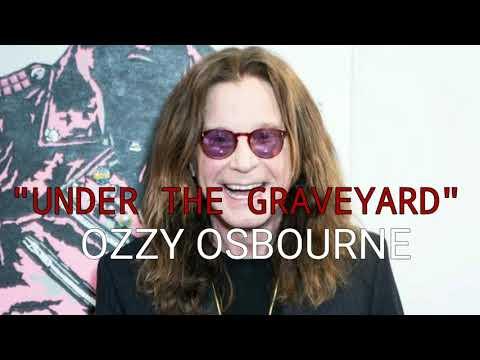 Ozzy Osbourne - Under the Graveyard (English Lyrics with Spanish Translation)