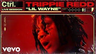 Lil Wayne (En Vivo) - Trippie Redd  (Video)