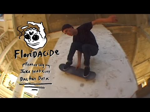 Jake Watkins & Dalton Dern - Floridacide