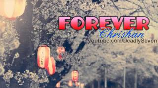 Forever - Chrishan [Lyrics + DL]
