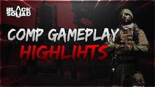 Competitive Match Highlights #6 (Black Squad)