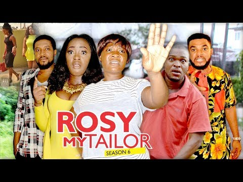 ROSY MY TAILOR 6 (MERCY JOHNSON) - 2017 LATEST NIGERIAN NOLLYWOOD MOVIES