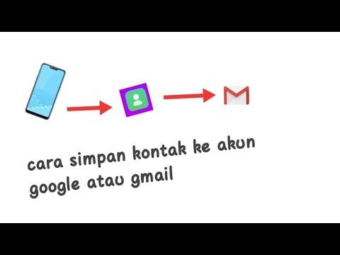 Cara menyimpan nomer kontak ke akun gmail