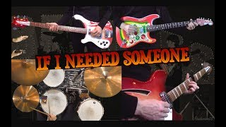 If I Needed Someone - 12-String Guitar, Bass and Drums Cover - Instrumental