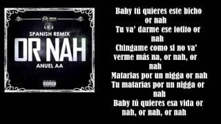 Anuel AA-Or Nah (letra)