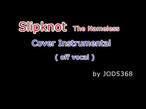 Slipknot - The Nameless cover instrumental