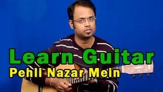 Pehli Nazar Mein Guitar Lesson - Race - Atif Aslam
