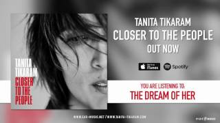 "Tanita Tikaram ""The Dream Of Her"" Official Song Stream"