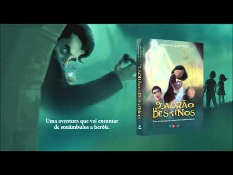 Book Trailer Ladrão de Destinos - Nanuka Andrade