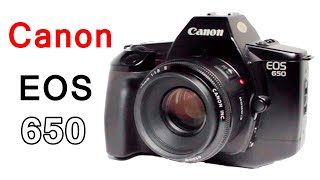 How To Use A Canon EOS 650 Film Camera