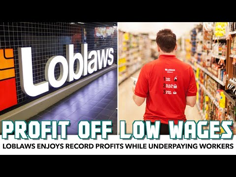 Loblaws Profits Off Underpaid Frontline Workers