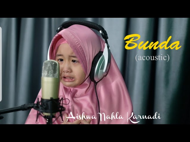 Aishwa Nahla Karnadi - Bunda | Acoustic (Cover Mayada)