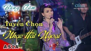 Băng Tâm | Liên Khúc Nhạc Trữ Tình Quê Hương | Cây Cầu Dừa